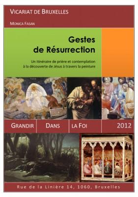 Gestes de résurrection