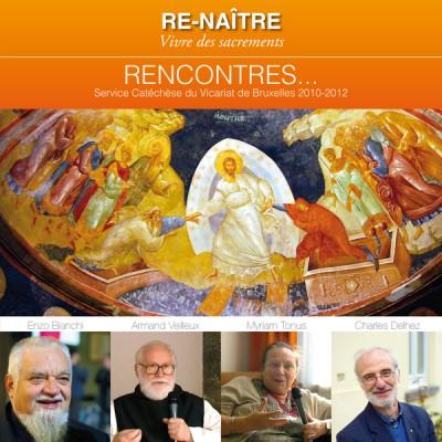 DVD 'Renaître, Vivre des sacrements'