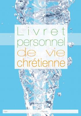 Livret personnel de vie chrétienne