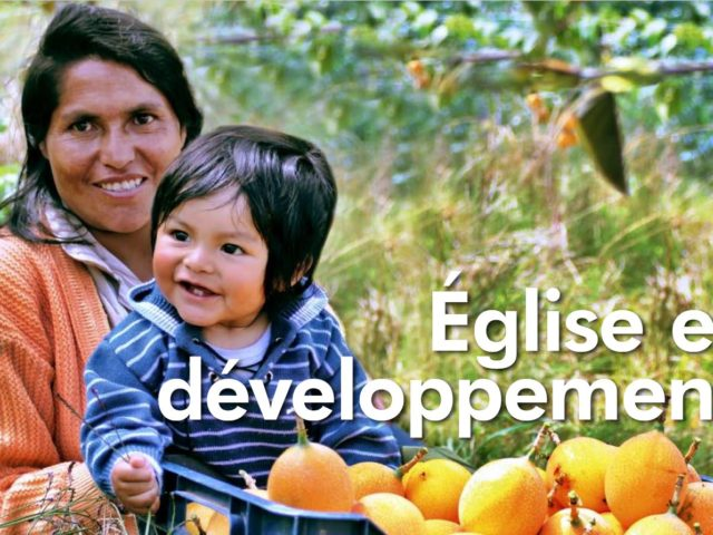 Dossier : Eglise et développement