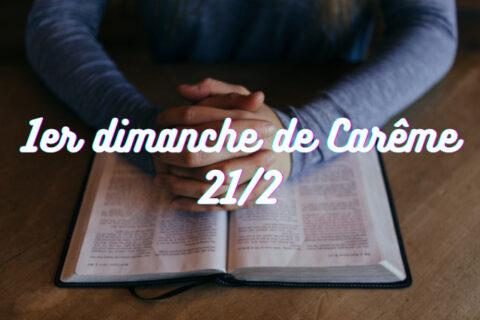 Temps de prière à la maison – 1er dimanche de Carême 21/2