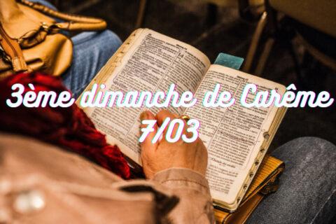 Temps de prière à la maison – 3ème dimanche de Carême 7/03