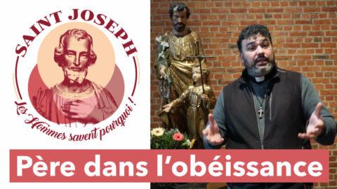 #03 Saint Joseph – Le «oui» de Joseph