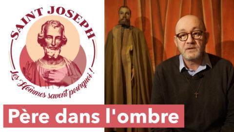 #07 Saint Joseph – La Paternité